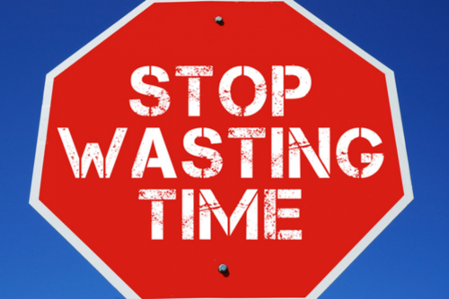 You're Wasting Your Time