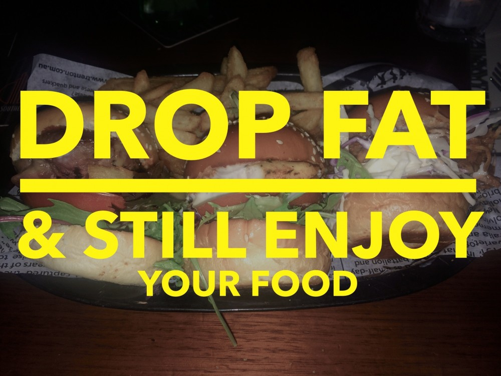 Video: How to drop fat & still enjoy your food