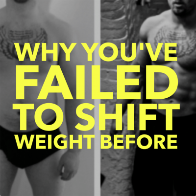 Why you've failed to shift weight before