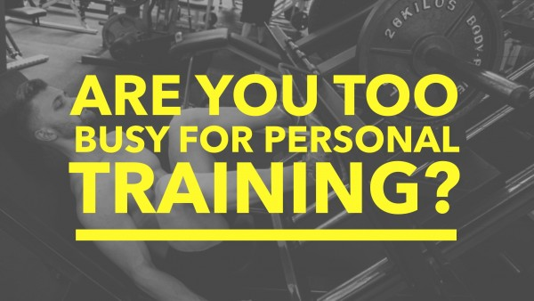 Are You Too Busy For PT?