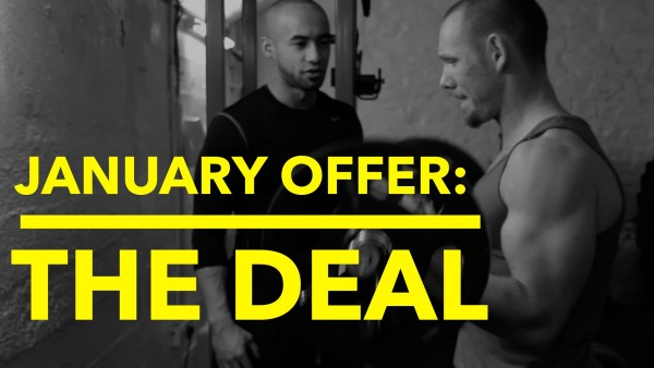 January Offer: Here's The Deal