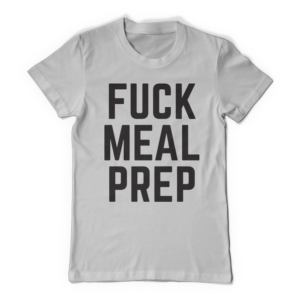 Meal Prep… Why You Should Screw it!