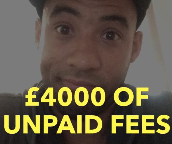 £4000 Of Unpaid Fees